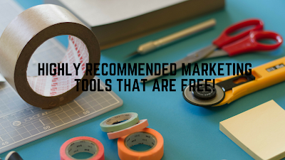 Highly Recommended Marketing Tools