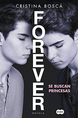 LIBRO - Forever . Se buscan princesas Cristina Bosca (Suma de Letras - 7 Abril 2016) NOVELA FAN-FICTION - GEMELIERS Edición papel & digital ebook kindle Comprar en Amazon España