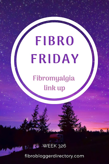 Fibro Friday link up week 326