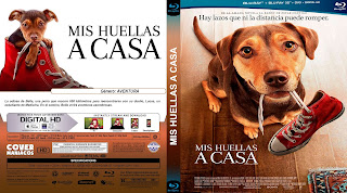 CARATULA BLURAYMIS HUELLAS A CASA - A DOGS'S WAY HOME - 2019
