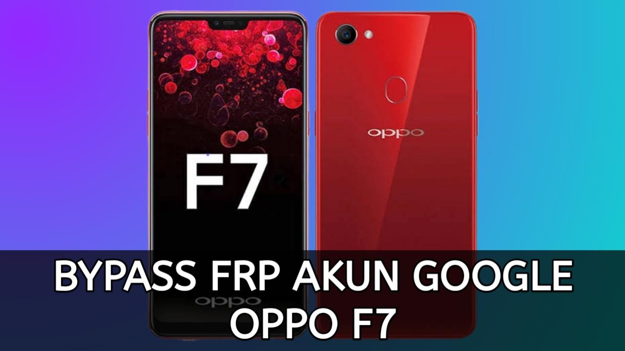 Cara Bypass FRP Akun Google Terkunci OPPO F7