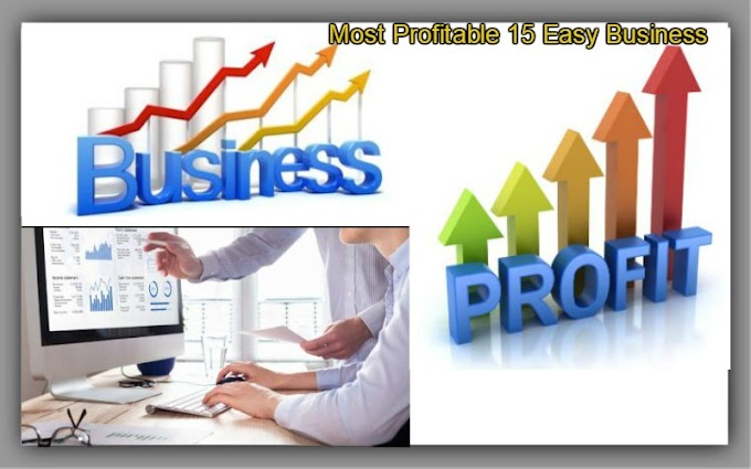 Top Most 15 Easy Business Start By Low Investment & Gain High Profit