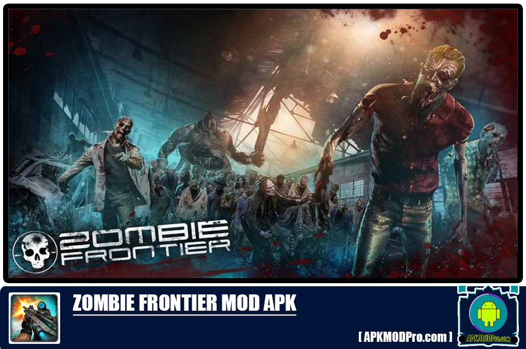 Download Zombie Frontier MOD APK