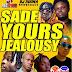 DJ Ruona - Sade, Yours, Jealousy, Balderdash - Mix