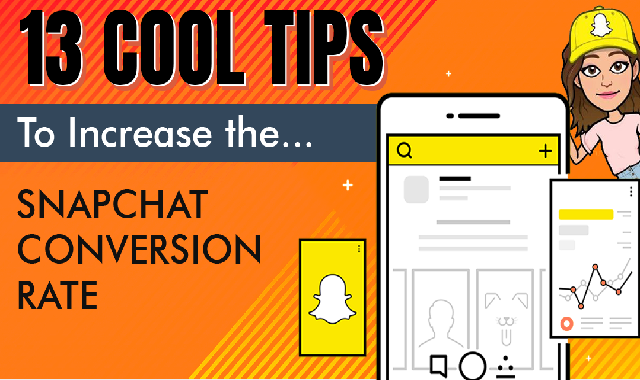 13 Cool Tips to Increase Snapchat Conversion Rate #infographic