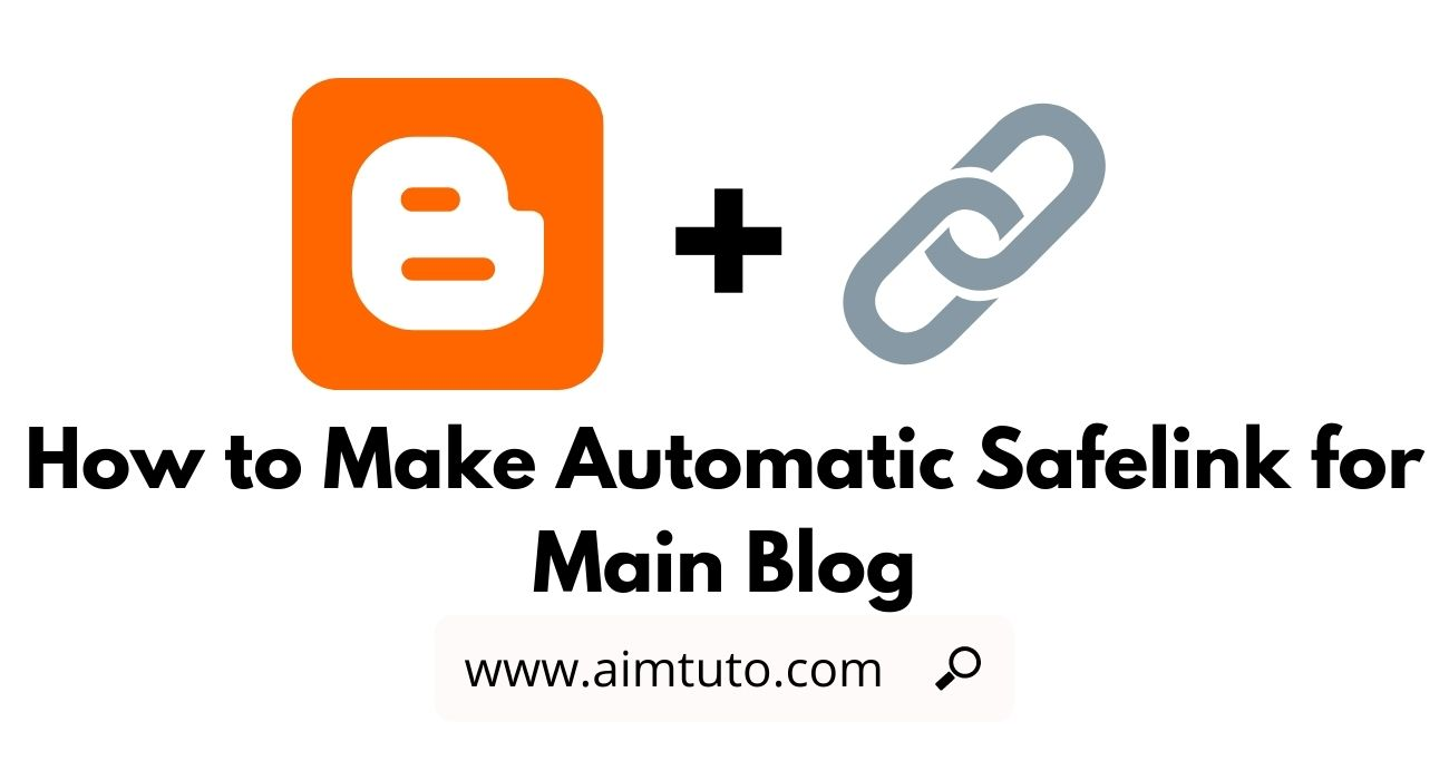 How to Make Automatic Safelink on Main Blogger Blog