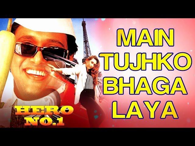 Main tujhko bhaga laya hoon lyrics