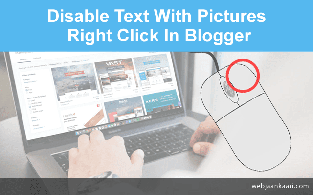 How to disable text select, copy and right click on blogger, how to select, copy and right click disable in blogger, stop text select on blogger,right click disable on blogger, Content right click disable, how to mouse right click disablen in blogger, javascript disable right click, disable text selection in blogger