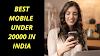 Best Mobile Phones Under 20000 in India (29th May 2020)   OnlineYukti