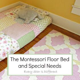 Montessori Floor Bed and Special Needs