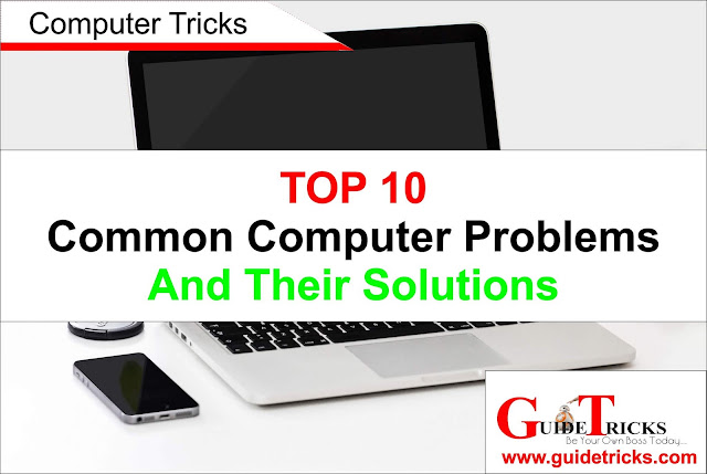 TOP 10 Common Computer Problems and their Solutions