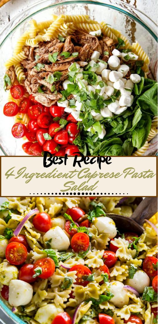 4 Ingredient Caprese Pasta Salad #vegan #vegetarian #soup #breakfast #lunch