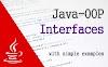 Java OOP Interfaces - A simple tutorial