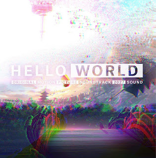 Ost Hello World (Movie)