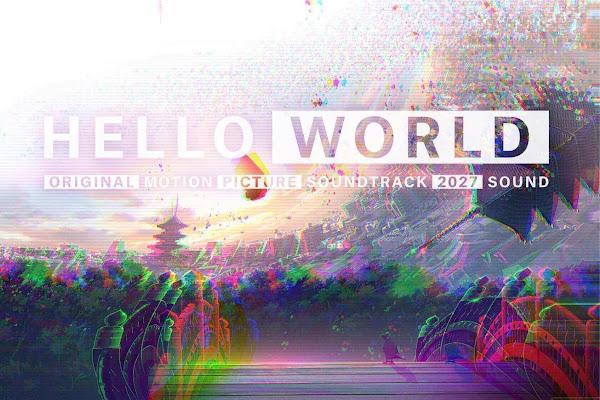 HELLO WORLD オリジナルサウンドトラック