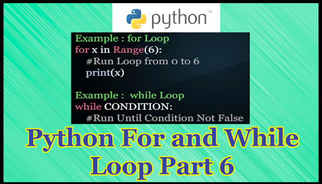 Python For Loop and While Loop Part 6