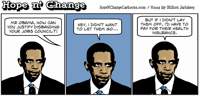 obama, obama jokes, economy, jobs council, obamacare, healthcare, stilton jarlsberg, hope and change, hope n' change, layoffs, jobs