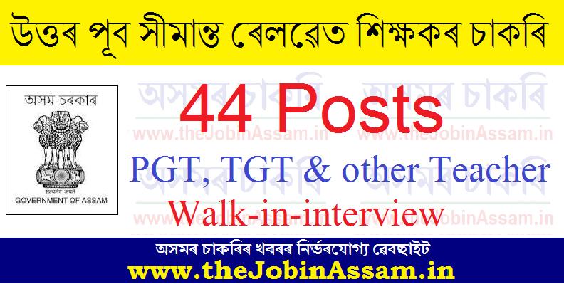 Northeast Frontier Railway Recruitment 2021: 44 PGT, TGT & other Teacher Vacancies