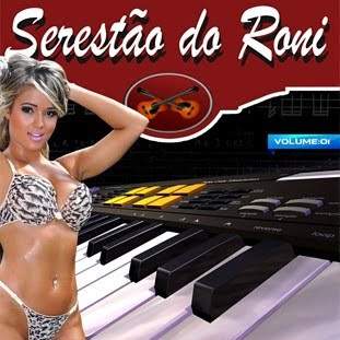 Serest%25C3%25A3o%2BDo%2BRoni%2B%25E2%2580%2593%2BVol.1%2B%25282012%2529 Download   Serestão Do Roni   Vol.1 (2012)