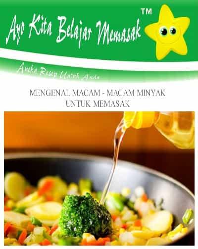 Berbagai Jenis Minyak Nabati Halal Pengganti Minyak Goreng Sawit