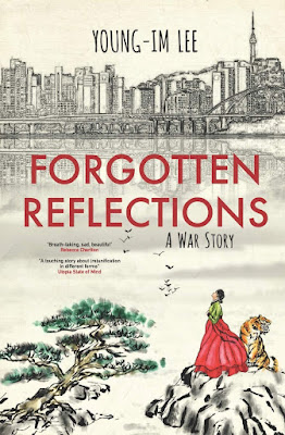 Forgotten Reflections A War Story by Young-Im Lee book cover