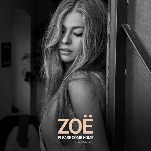 """ZOË Unveils New Single """"Please Come Home"""""""