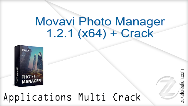 Movavi Photo Manager 1.2.1 (x64) + Crack   |  66.3 MB