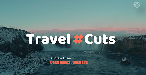 Travel Cuts 01 Open roads and Open Life by Andrew Evens