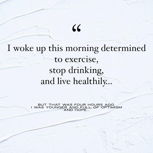 I woke up exercise quote