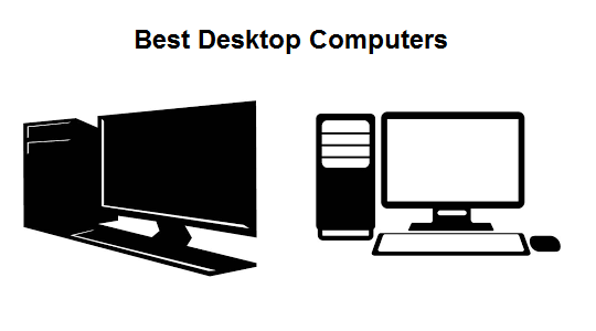 Best Desktop PCs