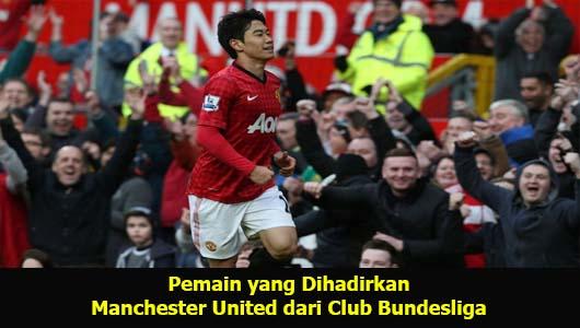 Pemain yang Dihadirkan Manchester United dari Club Bundesliga