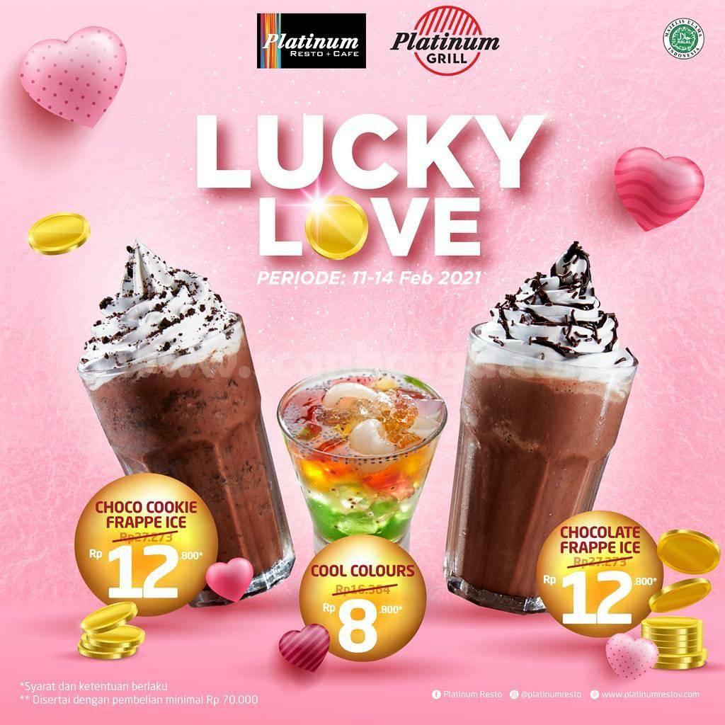 PLATINUM GRILL RESTO Promo LUCKY LOVE! Tebus Murah Minuman mulai Rp 8.800