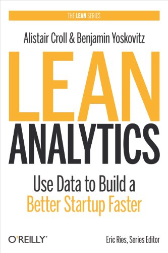 lean analytics: use data to build a better startup faster pdf download