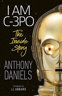 I Am C-3PO: The Inside Story by Anthony Daniels on NikhilBook