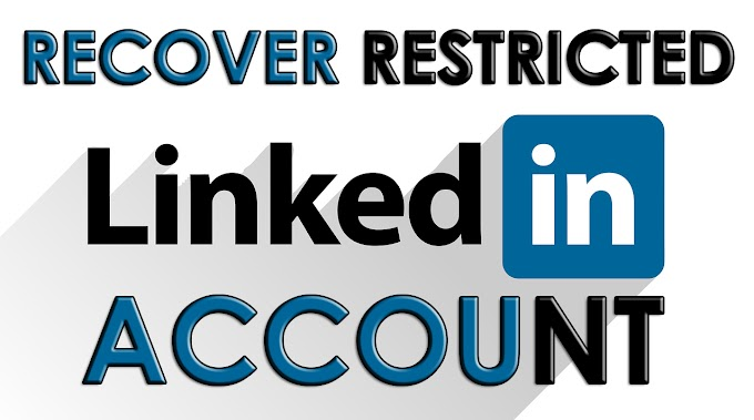 How To Recover Restricted LinkedIn Account Within 12 Hours With Video Tutorial