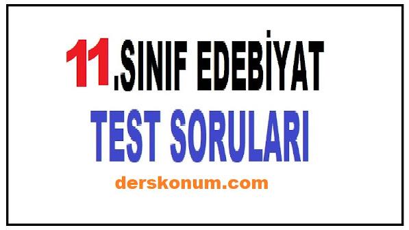 11.SINIF EDEBİYAT TESTLERİ