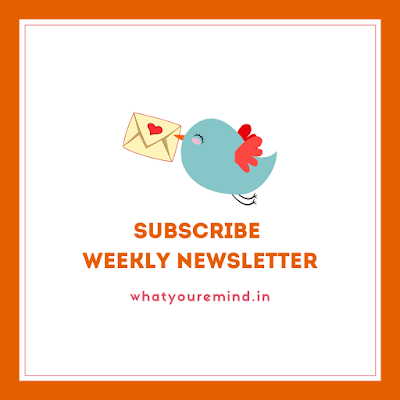 Weekly Newsletter Whatyouremind best hindi blog