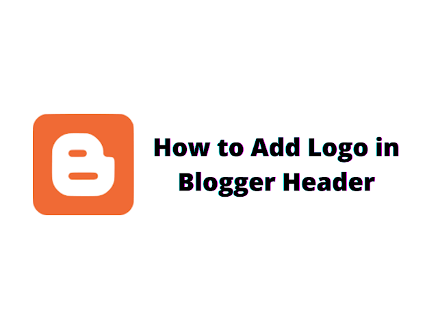 we have discussed the tutorial for How to Add Logo in Blogger Header. Logo is a defined as mark or graphical symbol which represents which represents a company or a particular brand. In blogger, Logo are mostly used for promotion and advertising