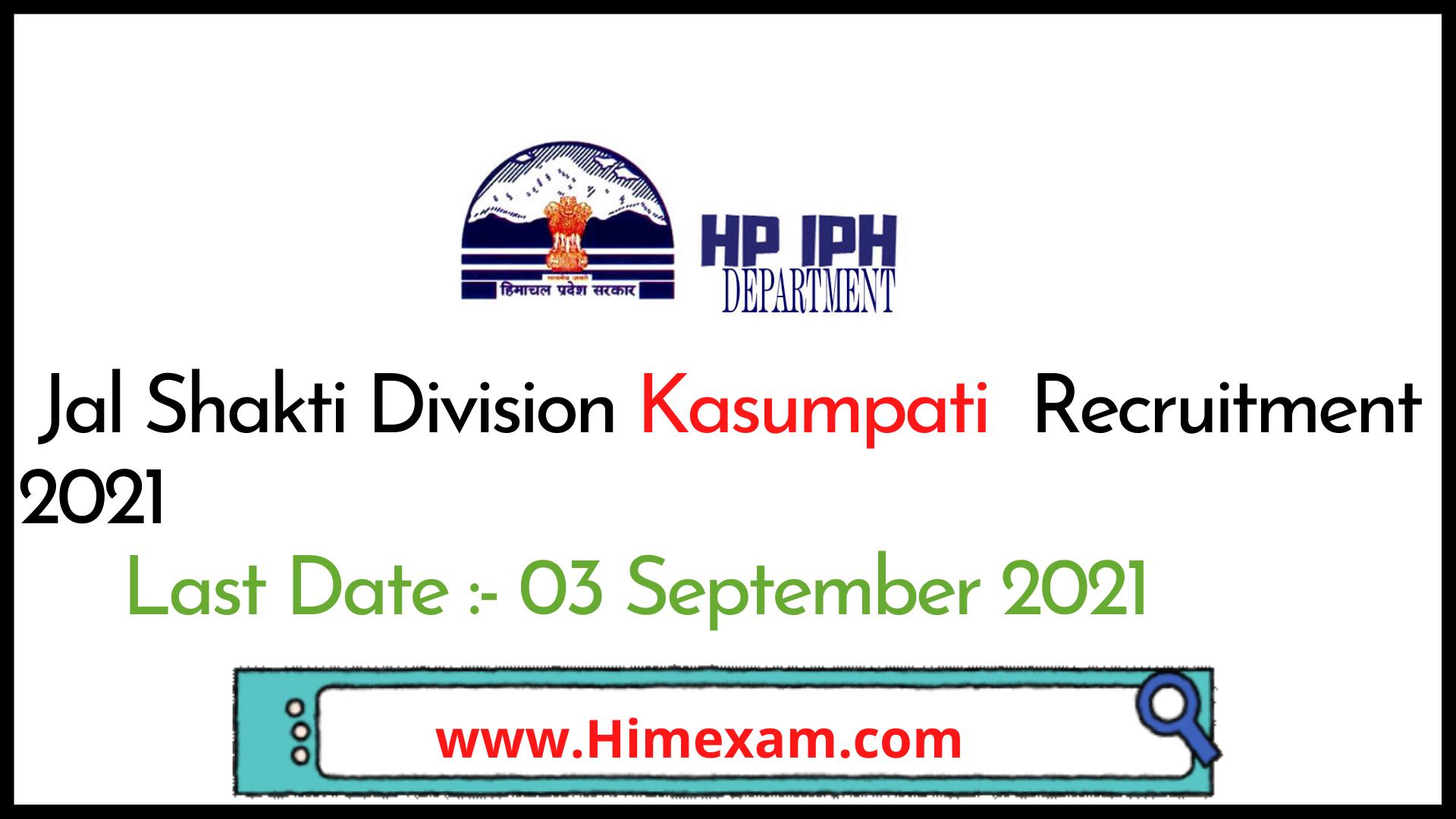 Jal Shakti Division Kasumpati  Recruitment 2021