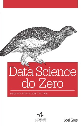 Livro: Data science do zero / Autor: Joel Grus