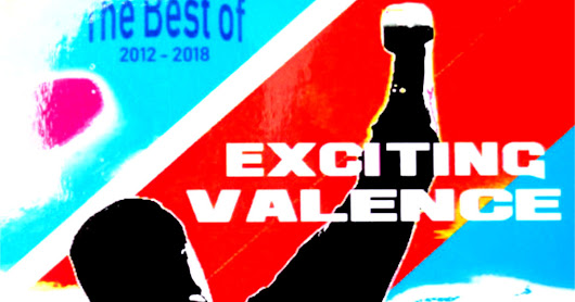 "The New ""Best Of 2012-2018"" by Exciting Valence Reviewed"