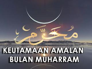 Keutamaan-Puasa-Bulan-Muharram-dan-Keistimewaan-Amalan-Amalan-Sunnah-Bulan-Muharram