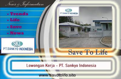 Informasi Rekrutmen Karyawan PT Sankyo Indonesia - Periode Maret 2020