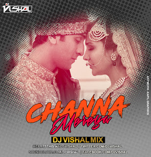 Channa+Mereya+Dj+Vishal+Mix+Dark+BG