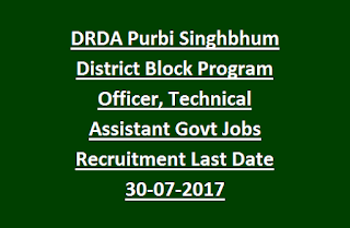 DRDA Purbi Singhbhum District Block Program Officer, Technical Assistant Govt Jobs Recruitment Last Date 30-07-2017