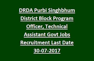 DRDA Purbi Singhbhum District Block Program Officer, Technical Assistant Govt Jobs Recruitment Last Date 30-07-2017