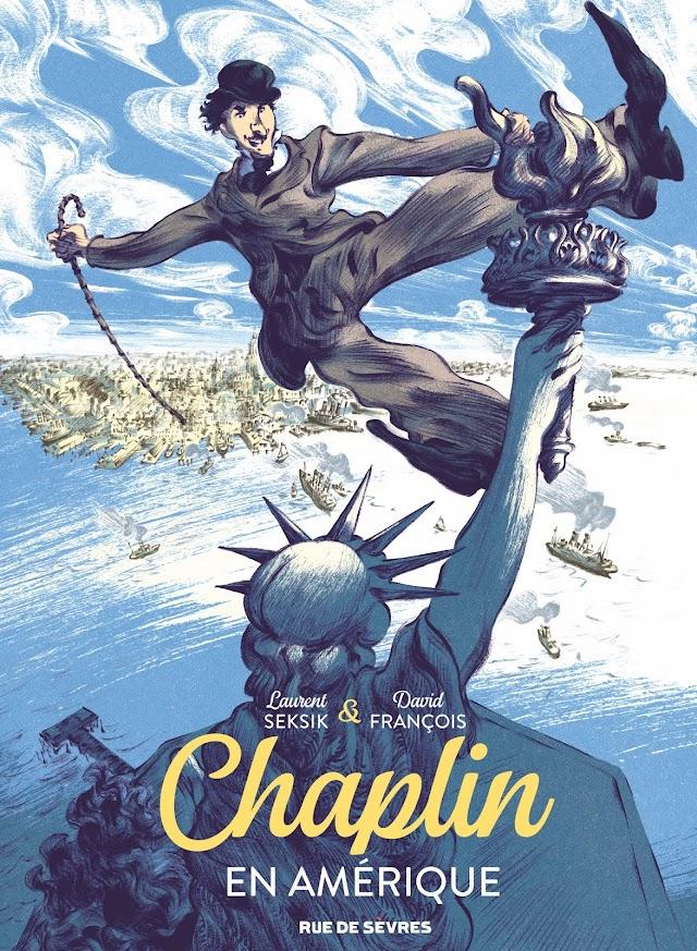 Chaplin Tome 1 :  Chaplin en Amérique de Laurent Seksik et David François