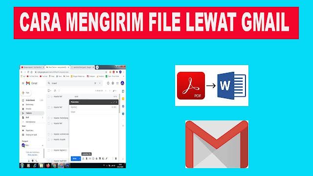 Cara Mengirim File Lewat Gmail Secara Mudah & Praktis