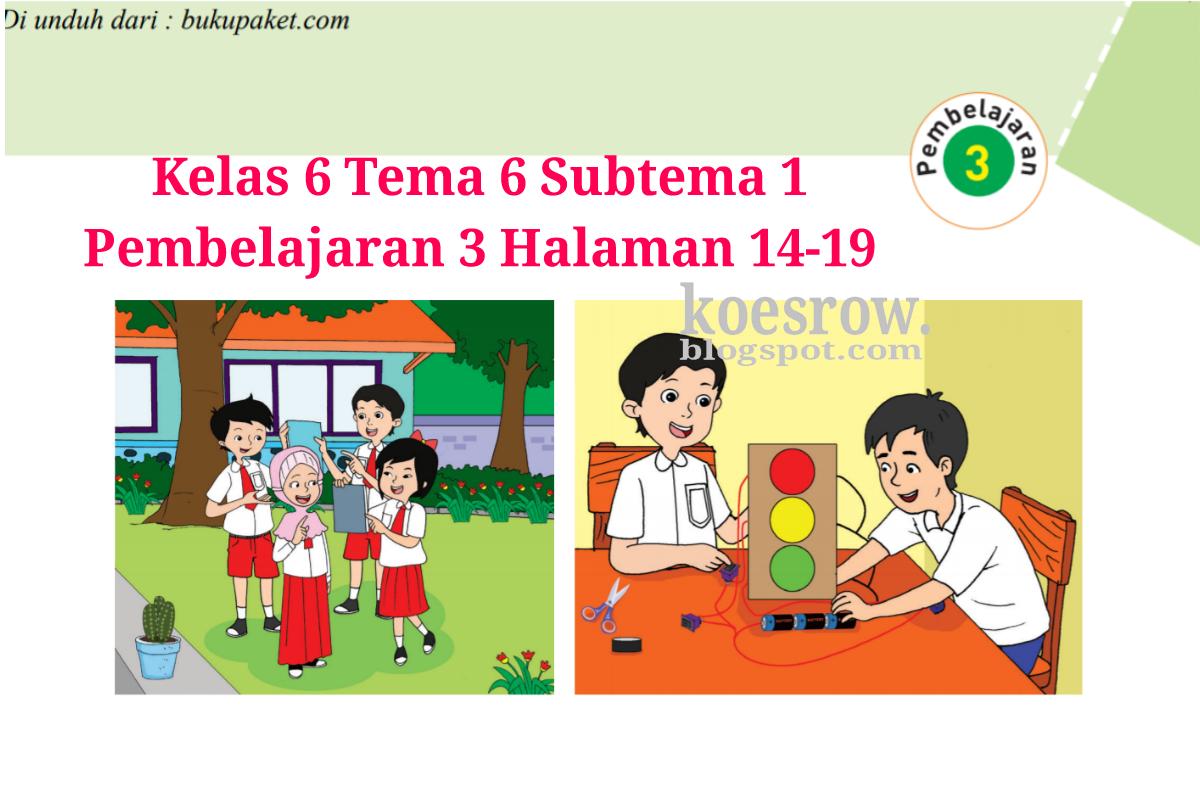 Kunci Jawaban Buku Tematik Tema 6 Kelas 6 Halaman 14, 15 ...