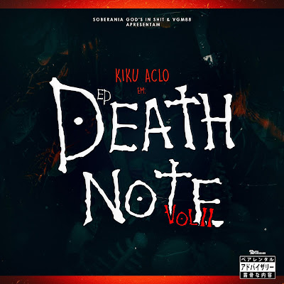 Kiku Aclo - Death Note II (Mixtape.2019) baixar nova musica descarregar agora mp3 2019